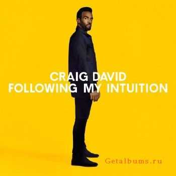 Craig David - Following My Intuition (Deluxe Edition) (2016)