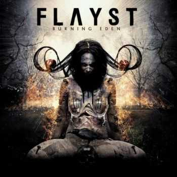 Flayst - Burning Eden (2016)