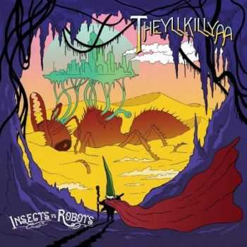 Insects vs. Robots - Theyllkillyaa (2016)