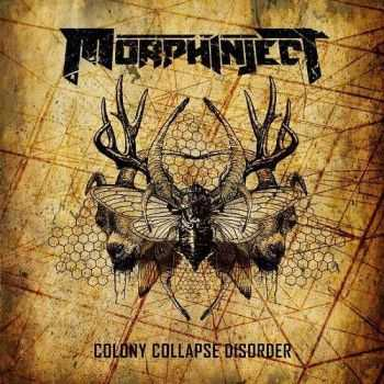 Morphinject - Colony Collapse Disorder (2016)
