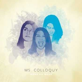 Guns On Mars - Ms. Colloquy (2016)