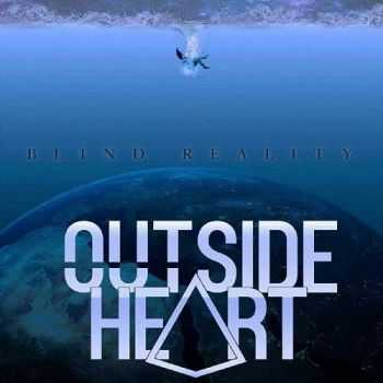 Outside Heart - Blind Reality (2016)