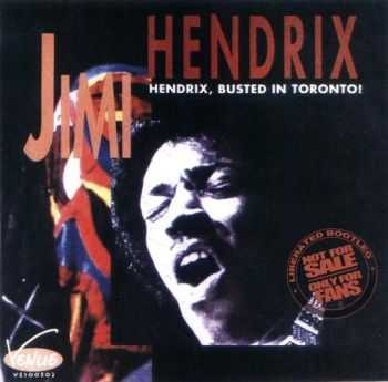 Jimi Hendrix - Busted In Toronto (1969)