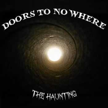 Doors To No Where - The Haunting (2016)