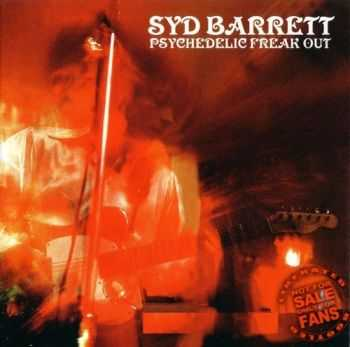 Syd Barrett - Psychedelic Freak Out (1974)