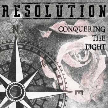 Resolution - Conquering The Light (2016)