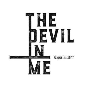 Experienced ?!? - The Devil In Me (2016)