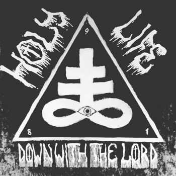 HOLY LIFE - Down with the lord [ep] (2016)