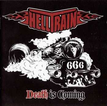 Helltrain - Death Is Сoming (2012) LOSSLESS + MP3