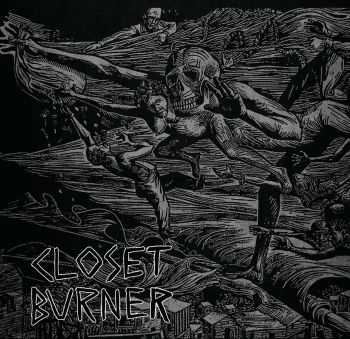 Closet Burner - Disappointment. Death. Dishonor (2016)