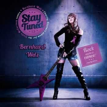 Bernhard Welz - Stay Tuned 1.5 (2016)