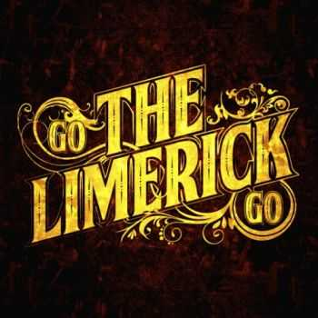The Limerick - Go The Limerick Go (2016)