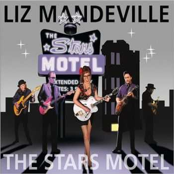 Liz Mandeville - The Stars Motel (2016)