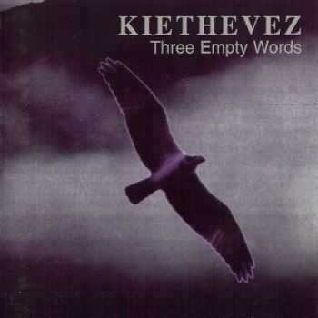KieTheVez - Three Empty Words (1994) Lossless
