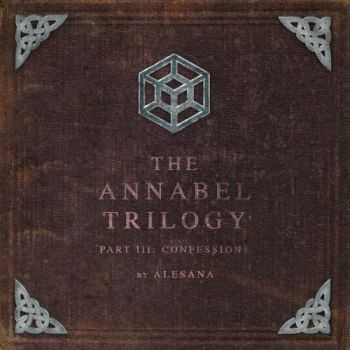 Alesana � The Annabel Trilogy Part III: Confessions (2016)