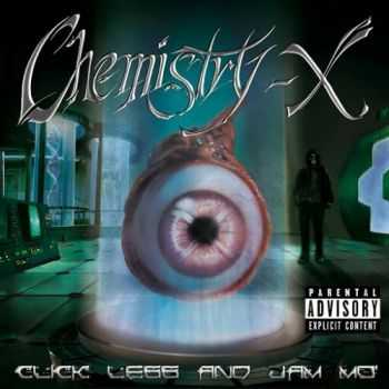 Chemistry-X - Click Less and Jam Mo' (2016)