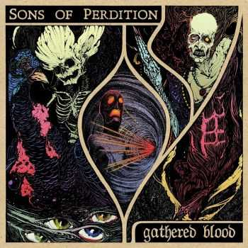Sons of Perdition - Gathered Blood (2016)