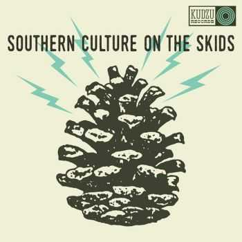 Southern Culture On the Skids � The Electric Pinecones (2016)