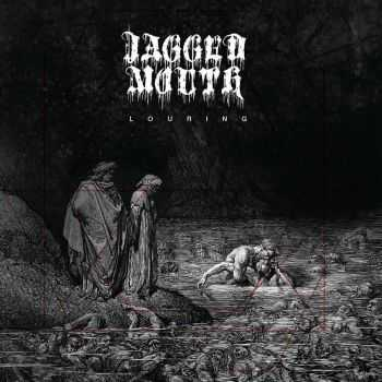 Jagged Mouth - Louring (2016)