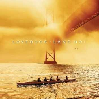 Lovebugs – Land Ho! (2016)