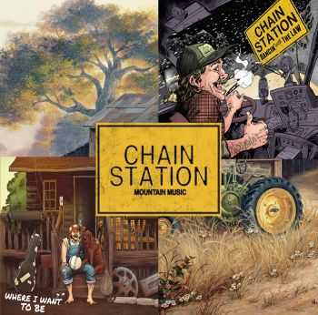 Chain Station - Dancin With The Law (2013) & Where I Want to Be (2016)