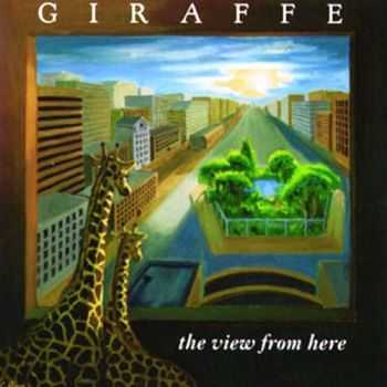 Giraffe - The View From Here (1988) [Reissue 2012] Lossless