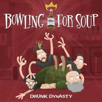 Bowling For Soup - Drunk Dynasty (2016)