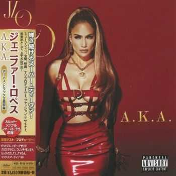 Jennifer Lopez - A.K.A. (Japan Deluxe Edition) (2014)