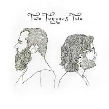 Two Tongues - Two Tongues Two (2016)