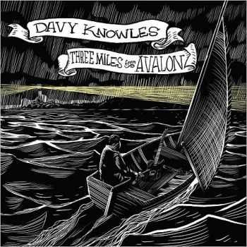 Davy Knowles - Three Miles From Avalon (2016)