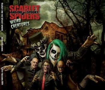 Scarlet and The Spooky Spiders - Weird Creatures (2014)