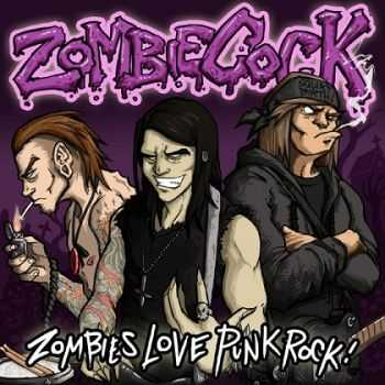 Zombiecock - Zombies Love Punk Rock (2014)