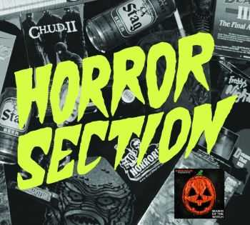 Horror Section - Season Of The Witch [EP] (2015) + Collection I (2016)