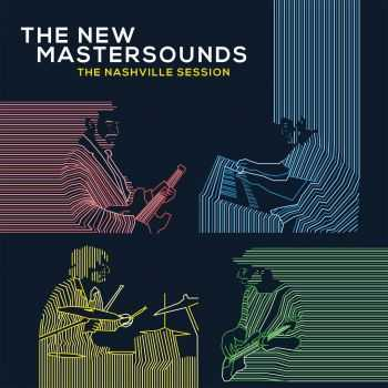 The New Mastersounds - The Nashville Session (2016)