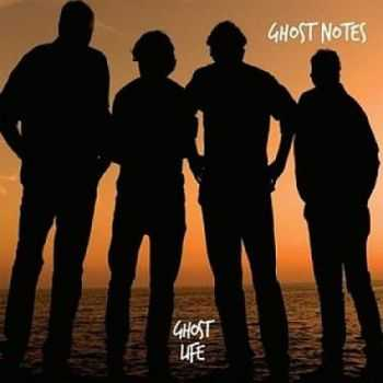 Ghost Notes – Ghost Life (2016)