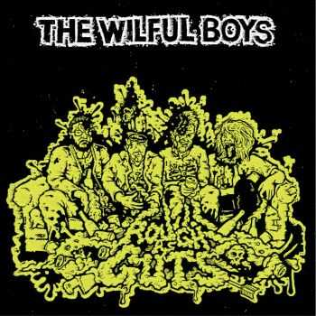 The Wilful Boys – Rough As Guts (2016)