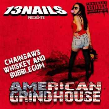 13 Nails - American Grindhouse (2016)