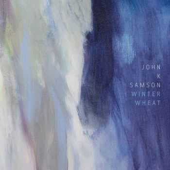 John K. Samson - Winter Wheat (2016)