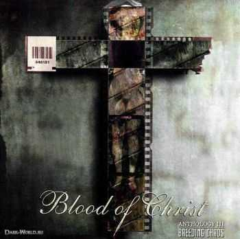 Blood Of Christ - Breeding Chaos (2003) (LOSSLESS)