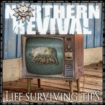 Northern Revival - Life Surviving Tips (2016)