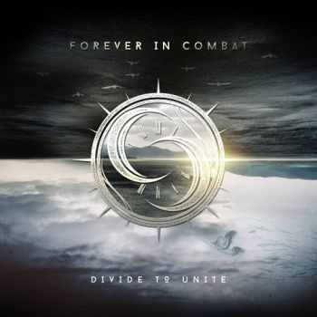 Forever In Combat – Divide To Unite (2016)