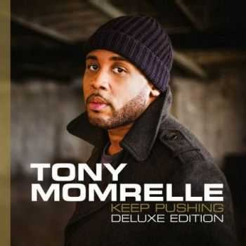Tony Momrelle - Keep Pushing (Deluxe Edition) (2016)