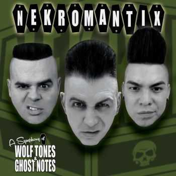 Nekromantix - A Symphony Of Wolf Tones & Ghost Notes (2016)