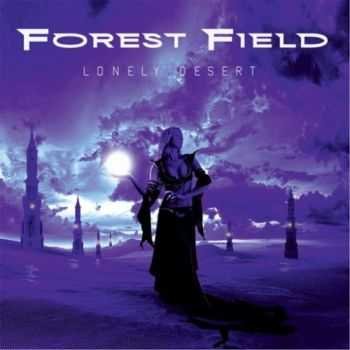 Forest Field - Lonely Desert (2016)