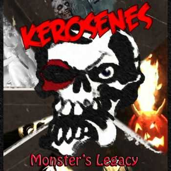 Kerosenes - Monster's Legacy (2010)