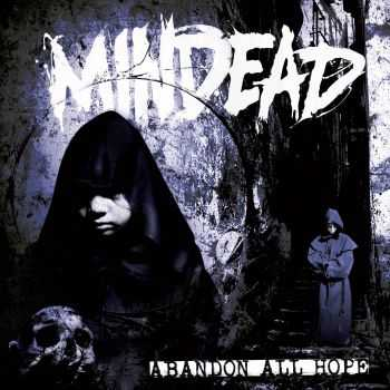 Mindead - Abandon All Hope (Reissue) (2016)