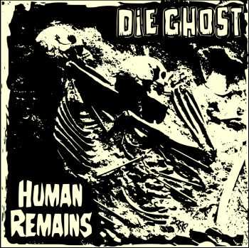 Die Ghost - Human Remains [EP] (2015)