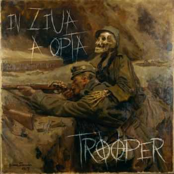 Trooper - In Ziua A Opta (2016)
