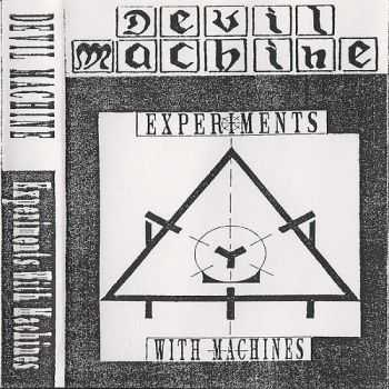 Devil Machine - Experiments With Machines (1993)
