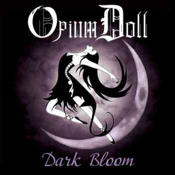 Opium Doll - Dark Bloom (2016)